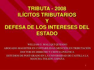 TRIBUTA - 2008 IL CITOS TRIBUTARIOS  Y  DEFESA DE LOS INTERESES DEL ESTADO