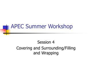 APEC Summer Workshop