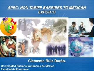 APEC: NON TARIFF BARRIERS TO MEXICAN EXPORTS