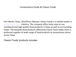 Convenience Foods At Classic Foods