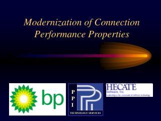 Modernization of Connection Performance Properties