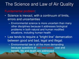 The Science and Law of Air Quality