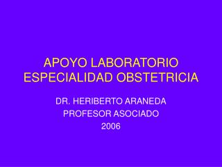 APOYO LABORATORIO ESPECIALIDAD OBSTETRICIA
