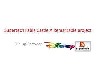 Supertech Fable Castle yamuna expressway noida