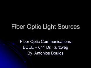 Fiber Optic Light Sources