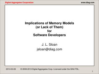 Implications of Memory Models or Lack of Them for Software ...