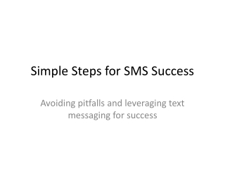 Simple Steps for SMS Success!