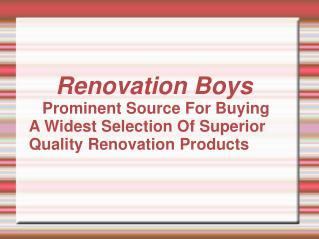 renovation boys - superior quality renovation products