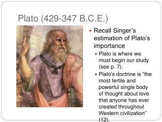 Plato 429-347 B.C.E.