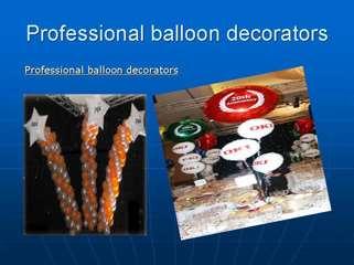 Professional balloon decorators