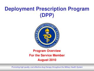 Deployment Prescription Program DPP