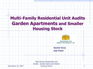 Multi-Family Residential Unit Audits Garden Apartments and Smaller Housing Stock