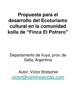 Propuesta para el desarrollo del Ecoturismo cultural en la ...