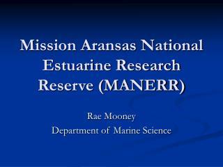 Mission Aransas National Estuarine Research Reserve MANERR