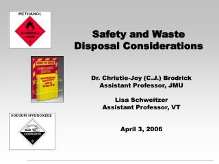 Safety and Waste Disposal Considerations