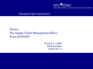 Theory:  The Supply Chain Management Effect Team 6 04