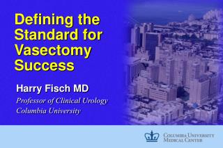 Defining the Standard for Vasectomy Success