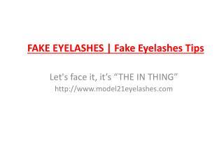 Fake Eyelashes | Fake Eyelashes Tips
