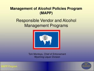 Management of Alcohol Policies Program MAPP