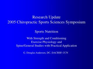 Research Update 2005 Chiropractic Sports Sciences Symposium ...