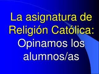 La asignatura de Religi