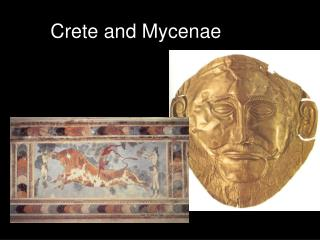 Crete and Mycenae