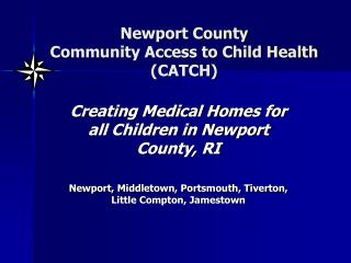 Newport County Community Access to Child Health CATCH