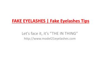 Fake Eyelashes and Fake Eyelashes Tips
