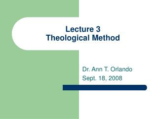 Lecture 3 Theological Method