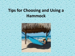 Tips for Choosing and Using a Hammock
