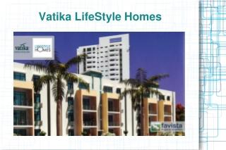 Vatika Lifestyle Homes