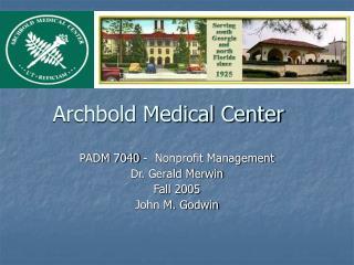 Archbold Medical Center