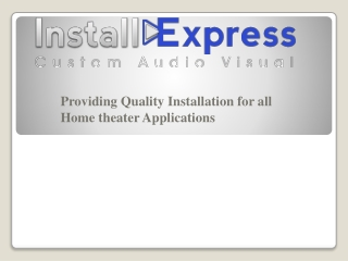 INSTALL EXPRESS | Services- TV Wall Mounting, Home Theater I