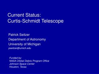 Current Status: Curtis-Schmidt Telescope