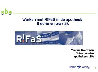 Werken met RFaS in de apotheek  theorie en praktijk