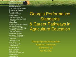 Georgia Performance Standards  Career Pathways in Agriculture Education