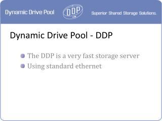 Dynamic Drive Pool - DDP