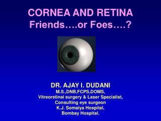 CORNEA AND RETINA Friends