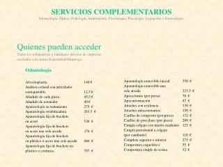 SERVICIOS COMPLEMENTARIOS Odontolog