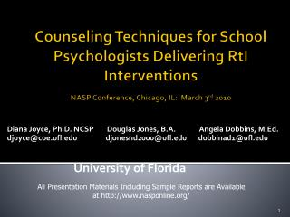 Counseling Techniques for School Psychologists Delivering RtI Interventions  NASP Conference, Chicago, IL:  March 3rd 20