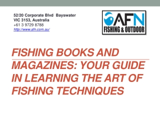 Fishing Books and Magazines: Your Guide in Learning the Art