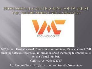Professional Call Tracking Software At VMC Mcube Noida