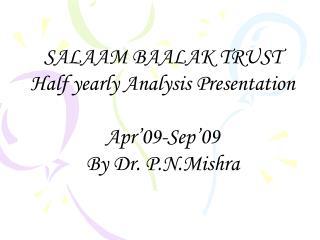 ppt 647 kb - Salaam Baalak Trust