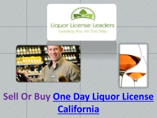 One Day Liquor License California
