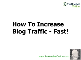 How To Increase Blog Traffic - Fast!