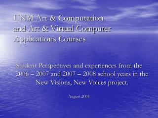 UNM Art  Computation  and Art  Virtual Computer Applications Courses