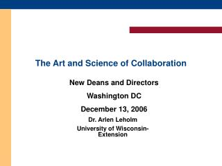 The Art and Science of Collaboration