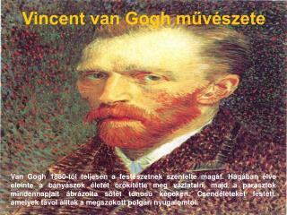 Vincent van Gogh muv szete