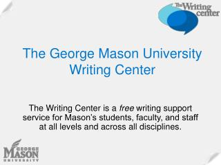 The George Mason University Writing Center