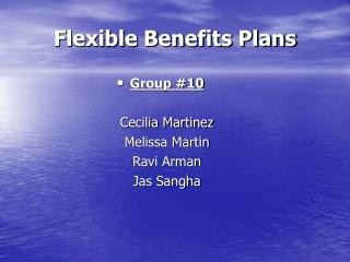 Flexible Benefits Plans